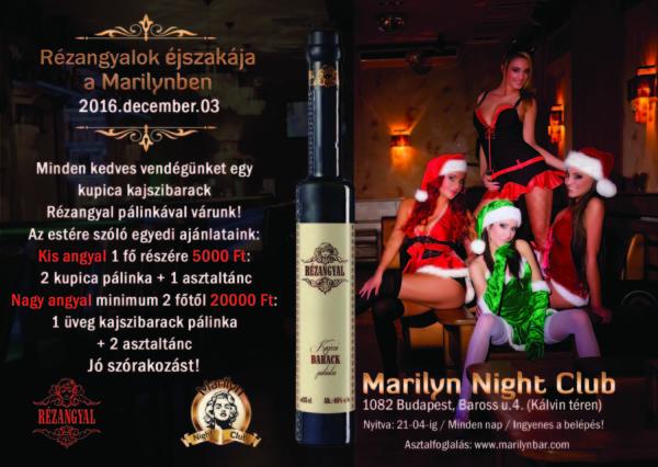 Rézangyal pálinka est a Marilyn Night Club-ban