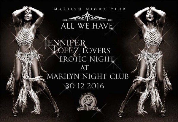 Marilyn Night Club sztriptízbár Jennifer Lopez est