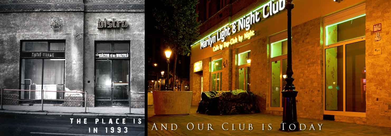 Matilyn Night Club is in 1993 and today